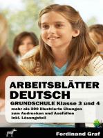 Arbeitsblätter Deutsch Grundschule Klasse 3 und 4