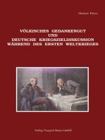 Völkisches Gedankengut und deutsche Kriegszieldiskussion während des Ersten Weltkrieges