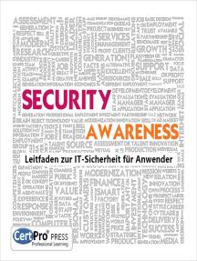 SECURITY AWARENESS: Leitfaden zur IT-Sicherheit für Anwender