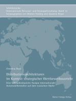 Distributionsarchitekturen im Kontext strategischer Wettbewerbsvorteile