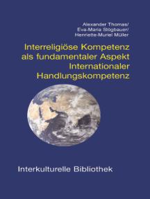 Interreligiöse Kompetenz als fundamentaler Aspekt: Internationaler Handlungskompetenz