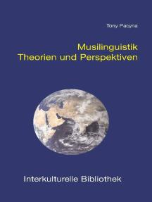 Musilinguistik: Theorien und Perspektiven