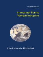 Immanuel Kants Weltphilosophie