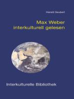Max Weber interkulturell gelesen
