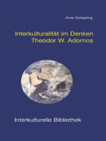 Interkulturalität im Denken Theodor W. Adornos
