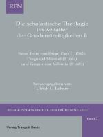 Die scholastische Theologie im Zeitalter der Gnadenstreitigkeiten I