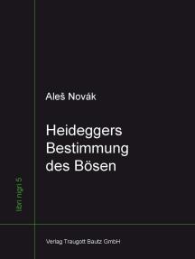 Heideggers Bestimmung des Bösen
