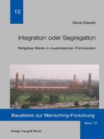 Integration oder Segregation