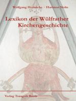 Lexikon der Wülfrather Kirchengeschichte