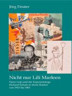 Nicht nur Lili Marleen Hans Leip und der Esperantologe Richard Schulz in ihren Briefen von 1943 bis 1983