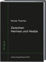 Zwischen Hermes und Hestia