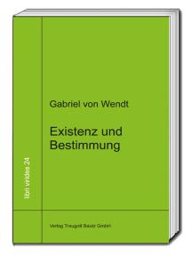 """Existenz und Bestimmung: """"Das Werden des Menschen im Denken Romano Guardinis"""""""