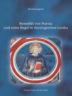 Benedikt von Nursia und seine Regel in theologischen Lexika
