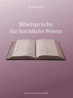 Bibelsprüche für kirchliche Feiern