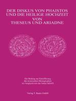 Der Diskus von Phaistos und die Heilige Hochzeit von Theseus und Ariadne