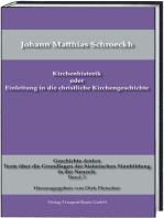 Kirchenhistorik oder Einleitung in die christliche Kirchengeschichte