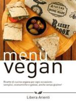 Menù Vegan Ricette di cucina vegana per ogni occasione