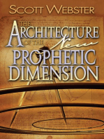 The Architecture of the New Prophetic Dimension