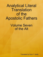 Analytical Literal Translation of the Apostolic Fathers - Volume Seven of the Alt