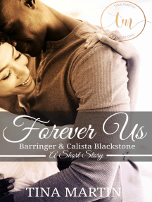 Forever Us: Barringer And Calista Blackstone
