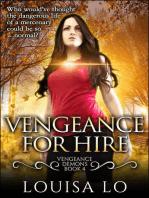 Vengeance For Hire (Vengeance Demons Book 4 Novelette)