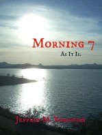 Morning 7 As It Is.