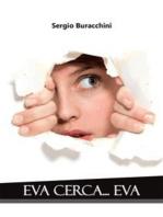 Eva cerca... Eva