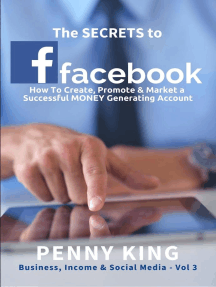 The SECRETS To FACEBOOK: Business, Income & Social Media, #3