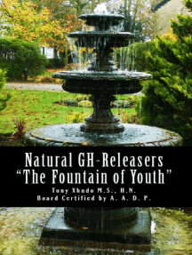 """Natural GH Releasers """"The Fountain of Youth"""""""