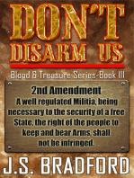 Don't Disarm Us