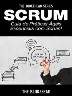 Scrum - Guia de Práticas Ágeis Essenciais com Scrum!