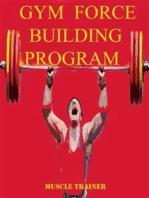 Gym Force Building Program