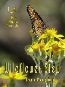 Wildflower Stew: The Whole Bunch