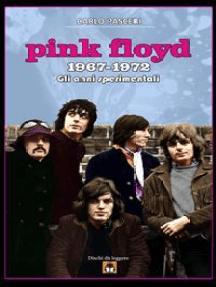 Pink Floyd 1967-1972 - Gli anni sperimentali