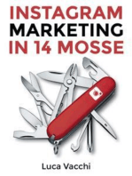 Instagram Marketing in 14 Mosse