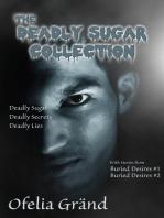 The Deadly Sugar Collection