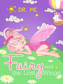Fairy and the Lost Wings: Children's Bed Time Story