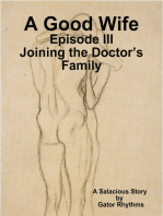 A Good Wife – Joining the Doctor's Family