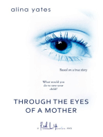 Through the Eyes of a Mother