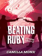 Beating Ruby (Spotless Series #2)