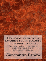 Do Not Give Up Your Favorite Sport Because Of Joint Sprain !