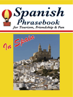 Spanish Phrasebook for Tourism, Friendship & Fun in Spain