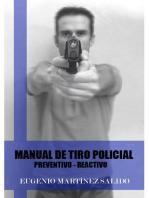 Manual de tiro policial: Preventivo reactivo