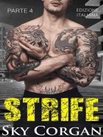 Strife (Parte 4)