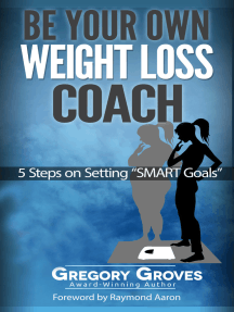Be Your Own Weight Loss Coach: 5 Steps On Setting 'Smart Goals'