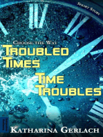 Troubled Times - Time Troubles