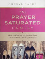 The Prayer-Saturated Family