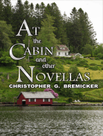 At the Cabin and Other Novellas