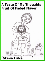 A Taste Of My Thouhgts Fruit Of Faded Flavor