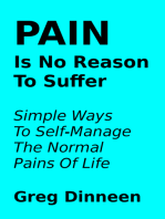 Pain Is No Reason To Suffer